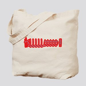 HELLLLLOOOOO !!! Tote Bag