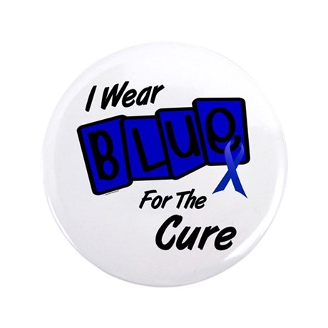 """I Wear Blue For The Cure 8 3.5"""" Button"""