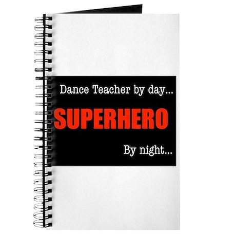 Superhero Dance Teacher Journal