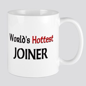 World's Hottest Joiner Mug