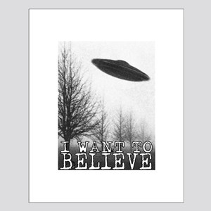 I Want To Believe Small Poster
