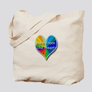 Born From the Heart Tote Bag