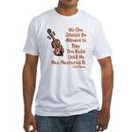 Funny Violin Quote Fitted T-Shirt