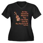 Funny Violin Quote Women's Plus Size V-Neck Dark T