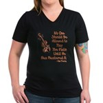 Funny Violin Quote Women's V-Neck Dark T-Shirt