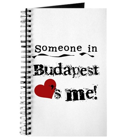 Someone in Budapest Journal