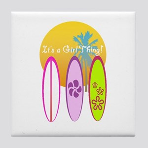 It's A Girl Thing Tile Coaster