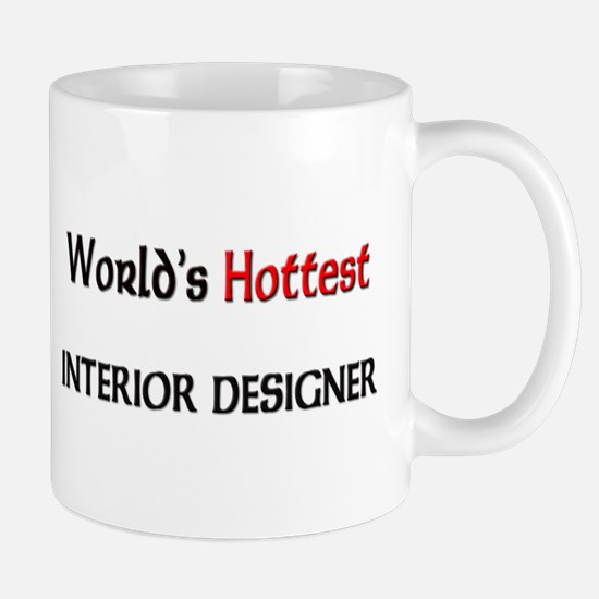 World's Hottest Interior Designer Mug