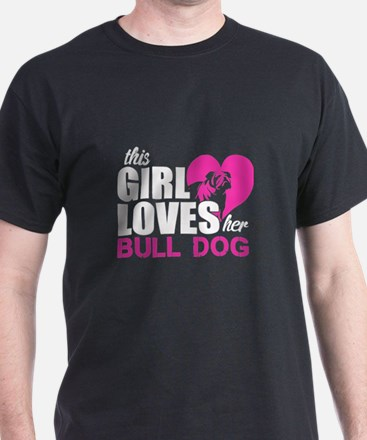 This Girl Love Her Bull Dog T Shirt T-Shirt