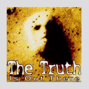 The Truth is Out There Tile Coaster