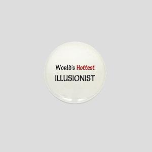 World's Hottest Illusionist Mini Button