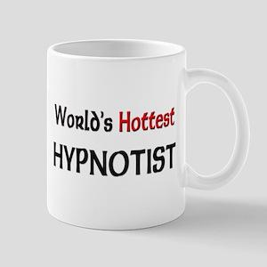 World's Hottest Hypnotist Mug