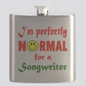I'm perfectly normal for a Songwriter Flask