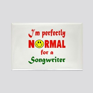 I'm perfectly normal for a Songwr Rectangle Magnet
