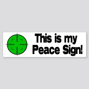 My Peace Sign Bumper Sticker