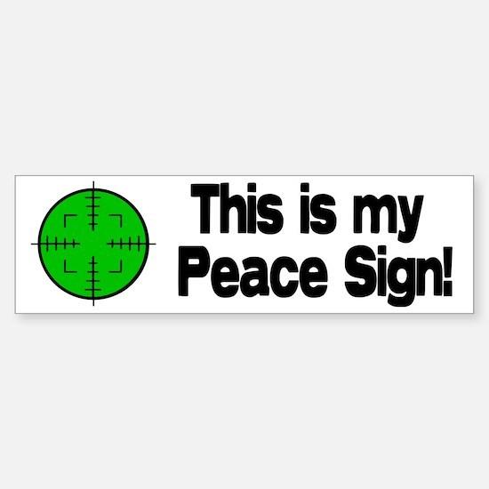 My Peace Sign Bumper Bumper Bumper Sticker