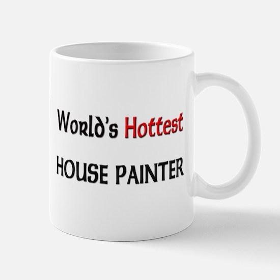 World's Hottest House Painter Mug