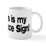 My Peace Sign Mug