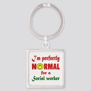 I'm perfectly normal for a Social Square Keychain