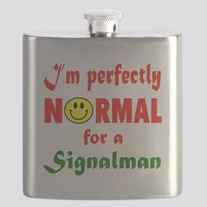 I'm perfectly normal for a Signalman Flask