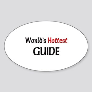 World's Hottest Guide Oval Sticker