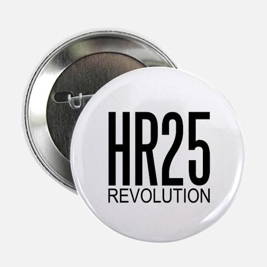 HR25 Revolution Button