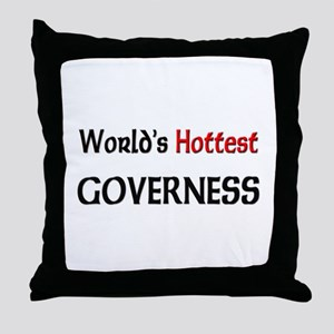 World's Hottest Governess Throw Pillow