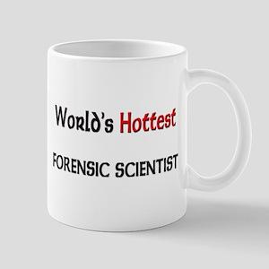 World's Hottest Forensic Scientist Mug