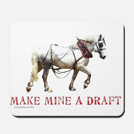 Make Mine A Draft Mousepad