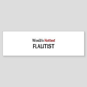 World's Hottest Flautist Bumper Sticker