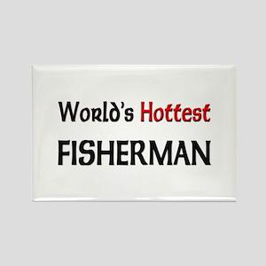 World's Hottest Fisherman Rectangle Magnet