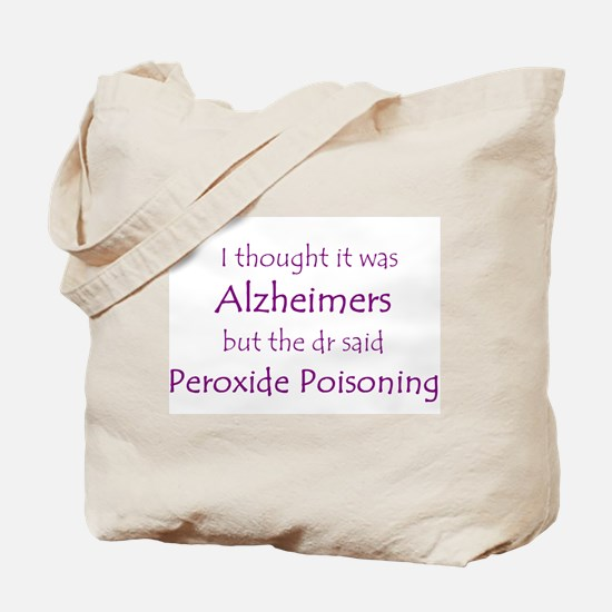 Peroxide Poisoning Tote Bag