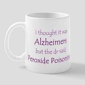 Peroxide Poisoning Mug