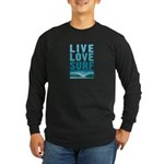 Live, Love, Surf - Long Sleeve Dark T-Shirt
