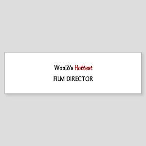 World's Hottest Film Director Bumper Sticker