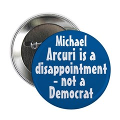 Mike Arcuri is a Disappointment Button