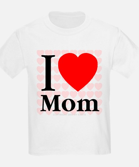 I Love Mom Kids T-Shirt