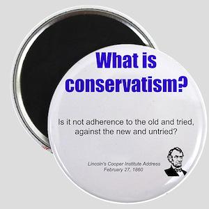 Conservatism is - Magnet