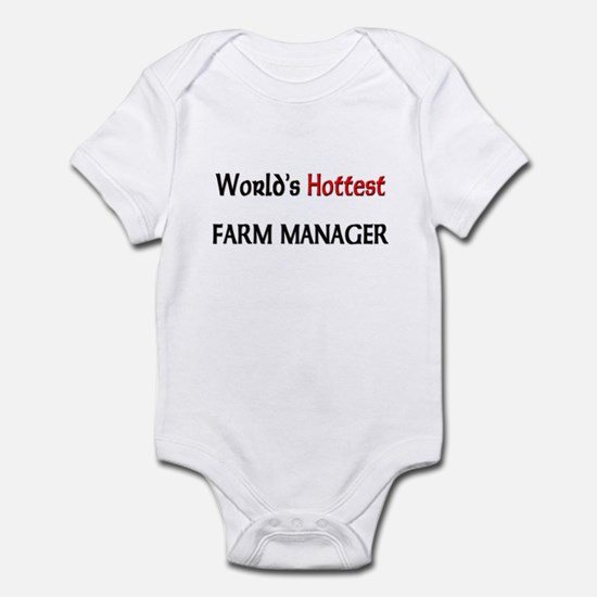 World's Hottest Farm Manager Infant Bodysuit