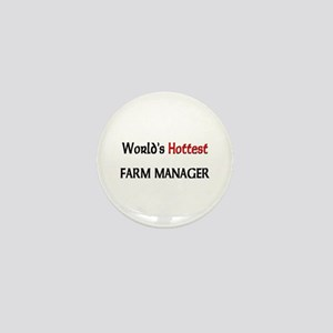 World's Hottest Farm Manager Mini Button