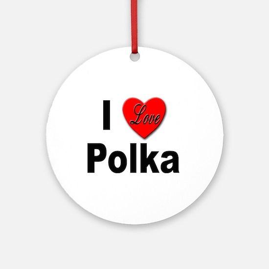 I Love Polka Keepsake (Round)