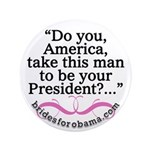 "Do you America, take this man... 3.5"" button"