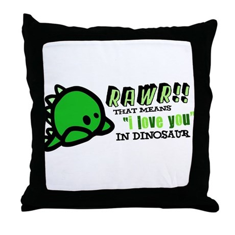 """RAWR!! That means """"i love you"""" in dinosaur Throw P"""