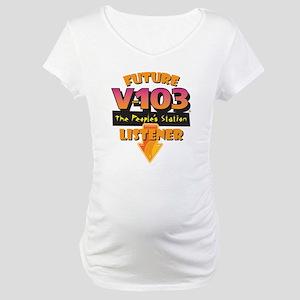 Future V-103 Listener Maternity T-Shirt