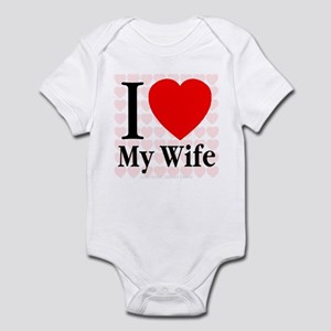 I Love My Wife Infant Creeper