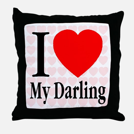 I Love My Darling Throw Pillow