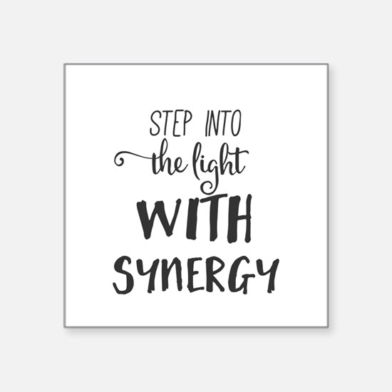 Step into the light with Synergy. Sticker