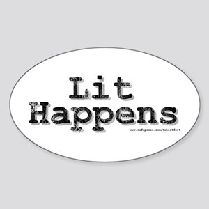 Lit Happens Oval Sticker