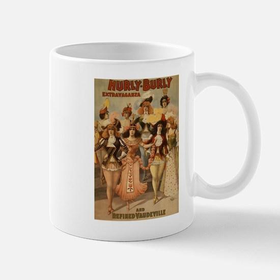 Hurly Burly Vaudeville Mug