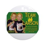 Team Larson Ornament (Round)